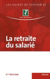 Revue fiduciaire - La retraite du salarié.