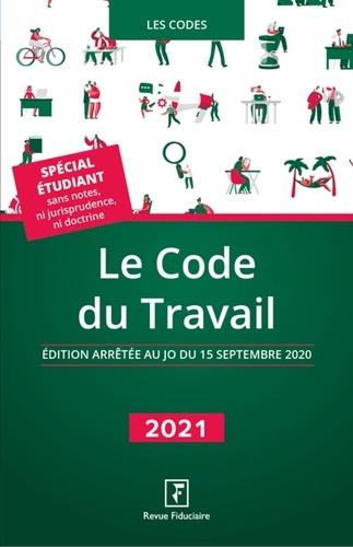Le code du travail  Edition 2021