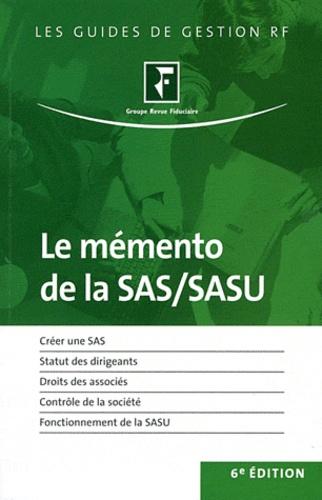 Revue fiduciaire - Le mémento de la SAS et de la SASU - Juridique, fiscal et social.