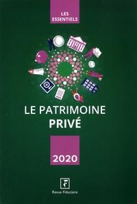Revue fiduciaire - Le patrimoine privé.