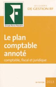 Revue fiduciaire - Le plan comptable annoté - Comptable, fiscal et juridique.