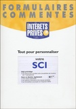 Revue fiduciaire - Tout pour personnaliser votre SCI - Intérêts privés.