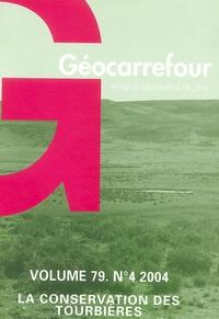 Hervé Cubizole - Revue de géographie de Lyon N° 4-Volume 79, 2004 : La conservation des Tourbières.