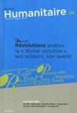"""Boris Martin - Humanitaire N° 29, juillet 2011 : Révolutions arabes : la """"divine surprise"""", ses acteurs, son avenir."""
