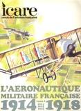 Simone Pesquiès-Courbier - Icare N° 85, automne 1978 : L'aéronautique militaire française 1914-1918 - Tome 1 (1914-1916).