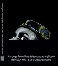 Deedr.fr Anthologie de la Photographie africaine et de l'Océan Indien Image