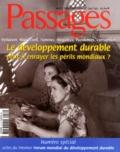 Jacques Chirac et Emile Malet - Passages N° 134/135 avril/mai : Le développement durable peut-il enrayer les périls mondiaux ?.