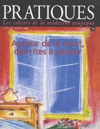 Pratiques (Les cahiers de la médecine utopique) N° 34, Juillet 2006.pdf