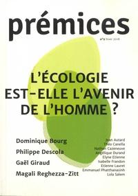 Nathan Cazeneuve et Etienne Lauret - Prémices N° 2, Hiver 2018 : L'écologie est-elle l'avenir de l'Homme ?.
