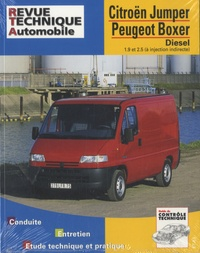 Revue technique automobile - Citroën Jumper - Peugeot Boxer Diesel - 1,9 et 2,5 (à injection indirecte).