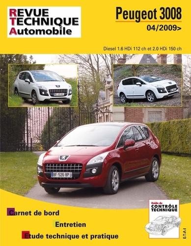 Revue technique automobile - Peugeot 3008 Diesel 1.6 HDi 112 ch et 2.0 HDi 150 ch depuis 04/2009.