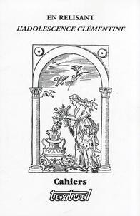Jean Vignes - Cahiers Textuel N° 30/2007 : En relisant L'Adolescence clémentine.