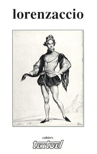José-Luis Diaz - Cahiers Textuel N° 8 : Lorenzaccio.