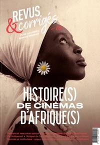 Marc Moquin - Revus & corrigés N° 10, printemps 202 : Histoire(s) de cinémas d'Afrique(s).