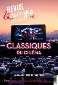 Marc Moquin - Revus & corrigés N° 6, printemps 2020 : Classiques du cinéma.