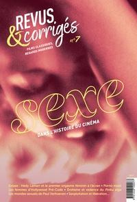 Marc Moquin - Revus & corrigés N° 7, été 2020 : Sexe dans l'histoire du cinéma.