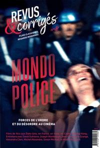 Marc Moquin - Revus & corrigés N° 8, automne 2020 : Mondo police.
