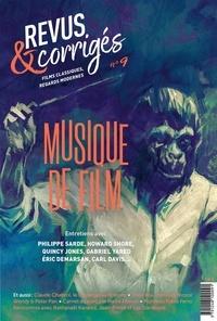 Marc Moquin - Revus & corrigés N° 9, hiver 2020 : Musique de film.