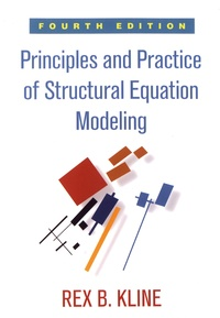 Rex B. Kline - Principles and Practice of Structural Equation Modeling.