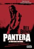 Rex Brown et Mark Eglinton - Pantera, la véritable histoire - Souvenirs électriques d'un bassiste dans la tourmente.