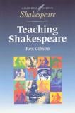 Rex Gibson - Teaching Shakespeare.