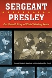 Rex Mansfield et Marshall and Zoe Terrill, and Mansfield - Sergeant Presley - Our Untold Story of Elvis' Missing Years.