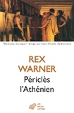 Rex Warner - Périclès l'Athénien.