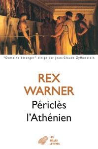 Téléchargement ebook kostenlos kindle Périclès l'Athénien DJVU par Rex Warner