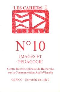Yannick Lebtahi et Bernard Leconte - Les cahiers du CIRCAV N° 10 : Images et pédagogie.