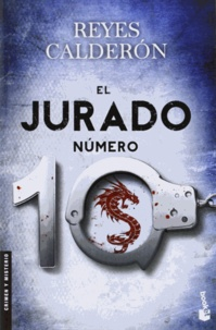 Reyes Calderón - El Jurado Numero 10.