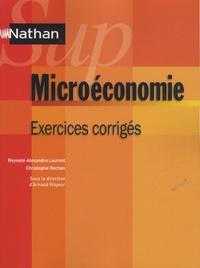 Reynald-Alexandre Laurent et Christophe Hachon - Microéconomie - Exercices corrigés.