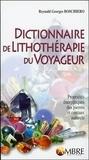 Reynald Georges Boschiero - Dictionnaire de lithothérapie du voyageur.