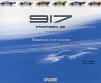 Reynald Hézard - Porsche 917 - Esquisses d'un succès.