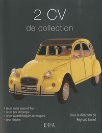 Reynald Lecerf - 2 CV de collection.