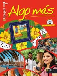 Reynald Montaigu et Elisabeth Mazoyer - Espagnol Tle B1/B2 Algo mas - Programme 2011. 1 CD audio