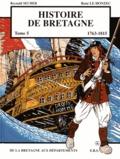 Reynald Secher et René Le Honzec - Histoire de Bretagne Tome 5 : De la Bretagne aux départements (1763-1815).