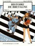 Reynald Secher et René Le Honzec - Histoire de Bretagne Tome 7 : D'une République à l'autre (1914-1972).
