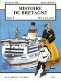 Reynald Secher et René Le Honzec - Histoire de Bretagne Tome 8 : De la région à l'Europe (1972 à nos jours).