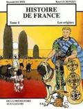 Reynald Secher et René Le Honzec - Histoire de France Tome 1 : Les origines, de la Préhistoire aux Gaulois.