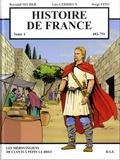 Reynald Secher et Guy Lehideux - Histoire de France Tome 4 : Les Mérovingiens de Clovis à Pépin le Bref (482-751).