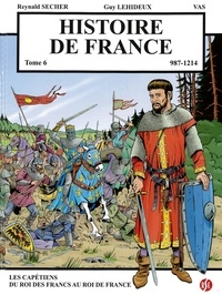 Reynald Secher - Histoire de France - Tome 6.