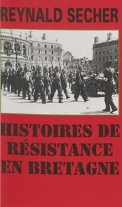 Reynald Secher - Histoires de Résistance en Bretagne - Document.