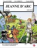 Reynald Secher et Guy Lehideux - Jeanne d'Arc - 6 janvier 1412 - 30 mai 1431.