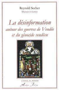 Reynald Secher - La désinformation autour des guerres de Vendée et du génocide vendéen.