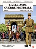 Reynald Secher et Guy Lehideux - La Seconde Guerre mondiale Tome 2 : 18 avril 1942 - 8 mai 1945, de la victoire de l'Axe à la victoire alliée.