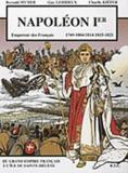 Reynald Secher et Guy Lehideux - Napoléon Ier - 1769-1804/1814-1815-1821.