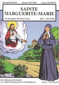 Reynald Secher et Jacques Olivier - Sainte Marguerite-Marie - 1647-1671/1690.