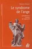 Reynaldo Perrone - Le syndrome de l'ange - Considérations à propos de l'agressivité.