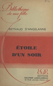 Reynaud d'Angelanne - Étoile d'un soir.