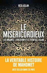 Le Miséricordieux - La véritable histoire de Mahomet et de lIslam.pdf
